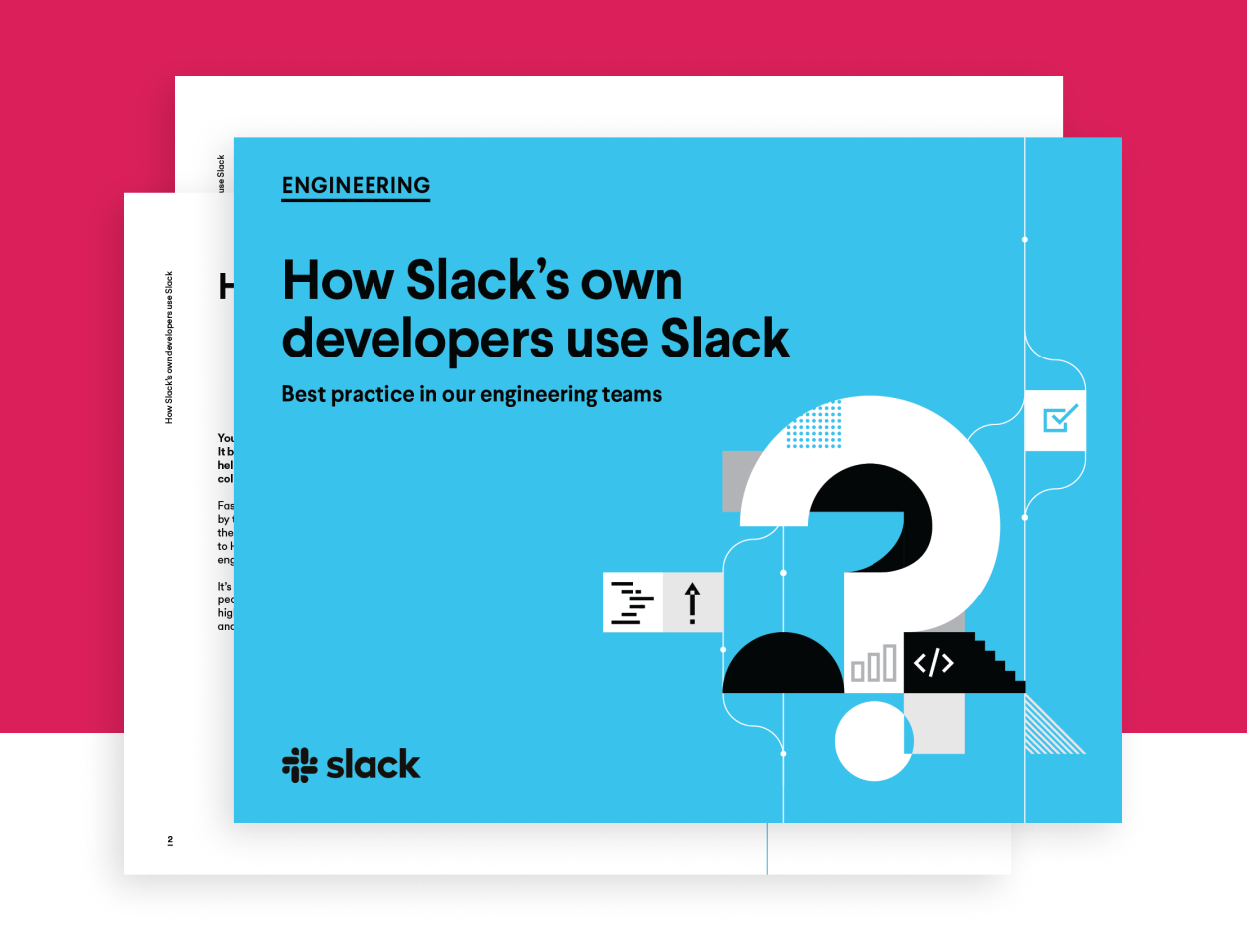How Slack's own developers use Slack E-Book