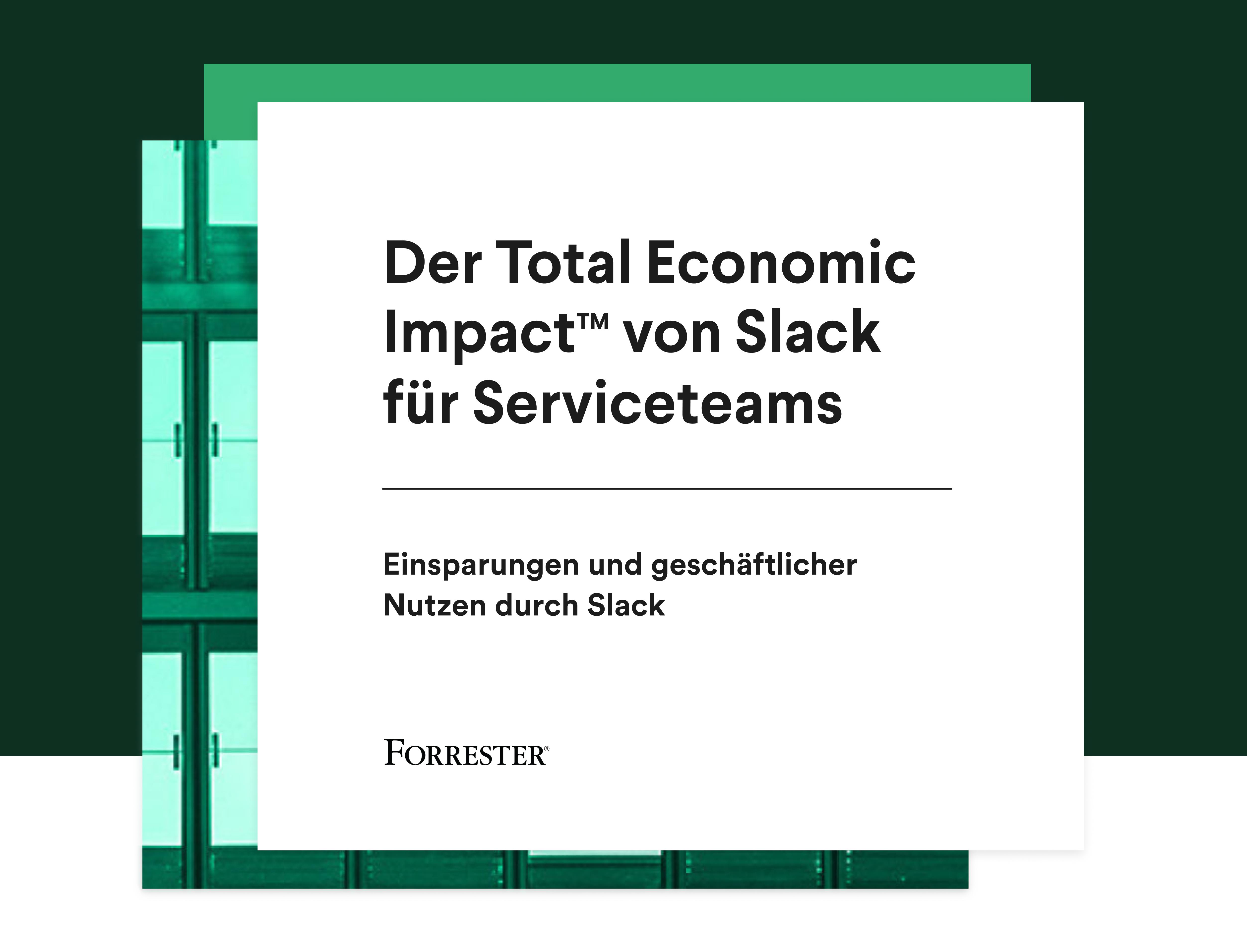"""Cover der Studie """"Slack: Total Economic ImpactTM für Service-Teams"""""""