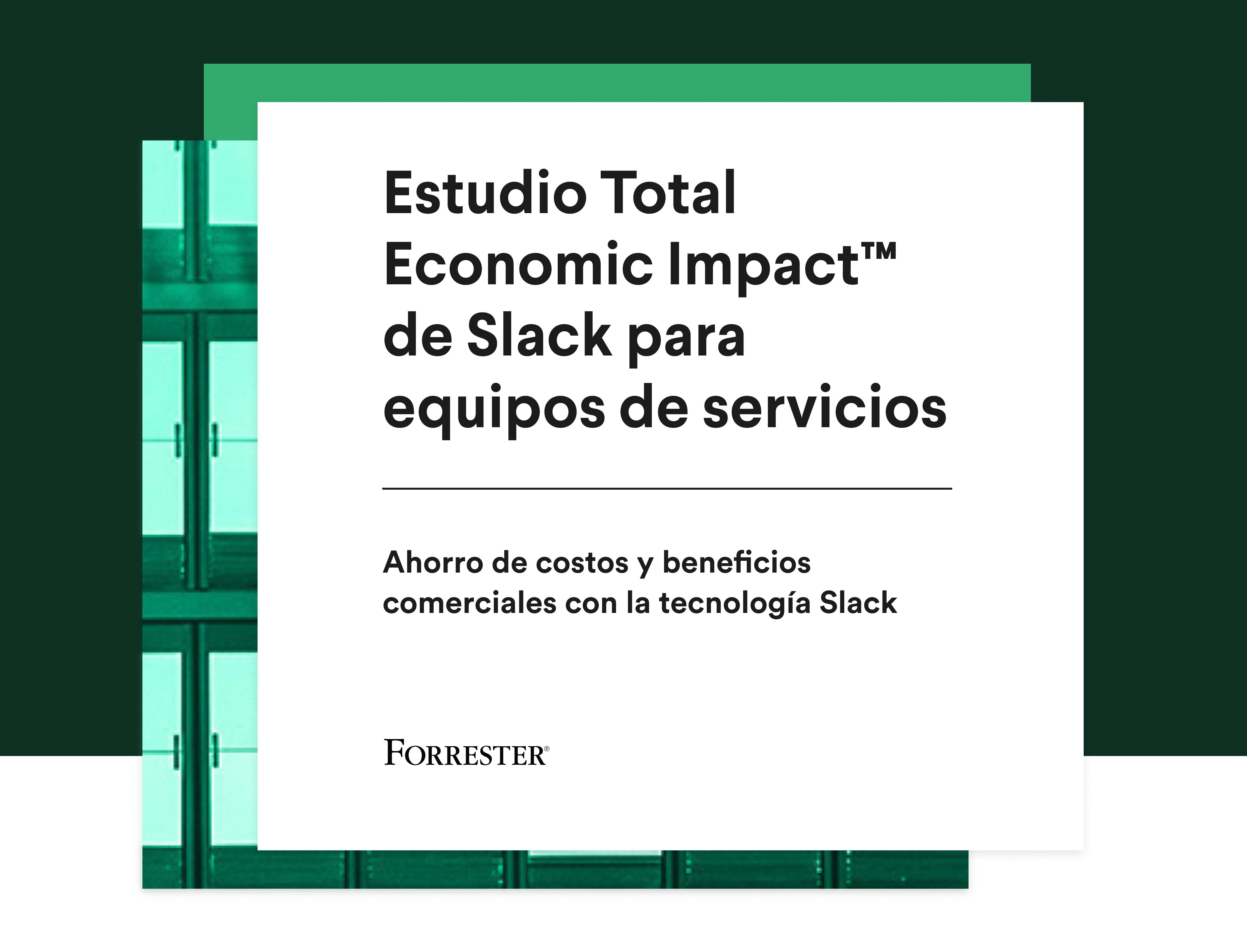 Portada del estudio The Total Economic Impact de Slack para equipos de servicios