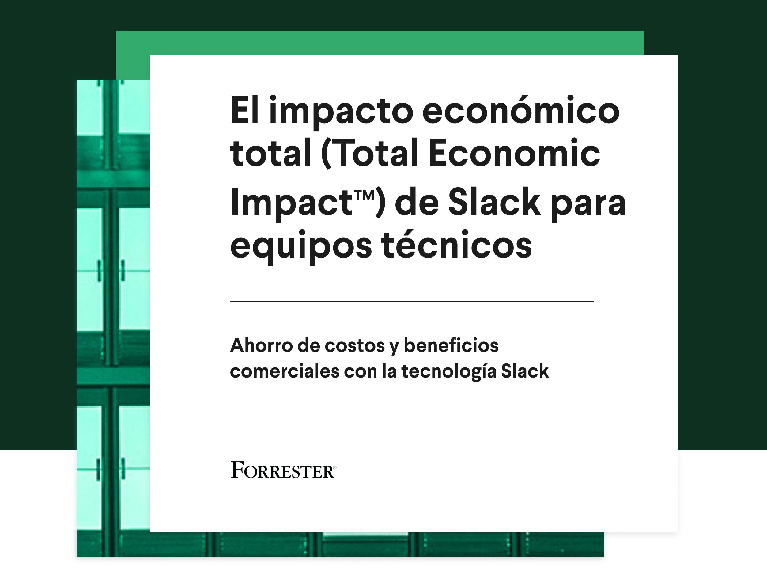 Portada de<i> Estudio Total Economic Impact de Slack para equipos técnicos</i>