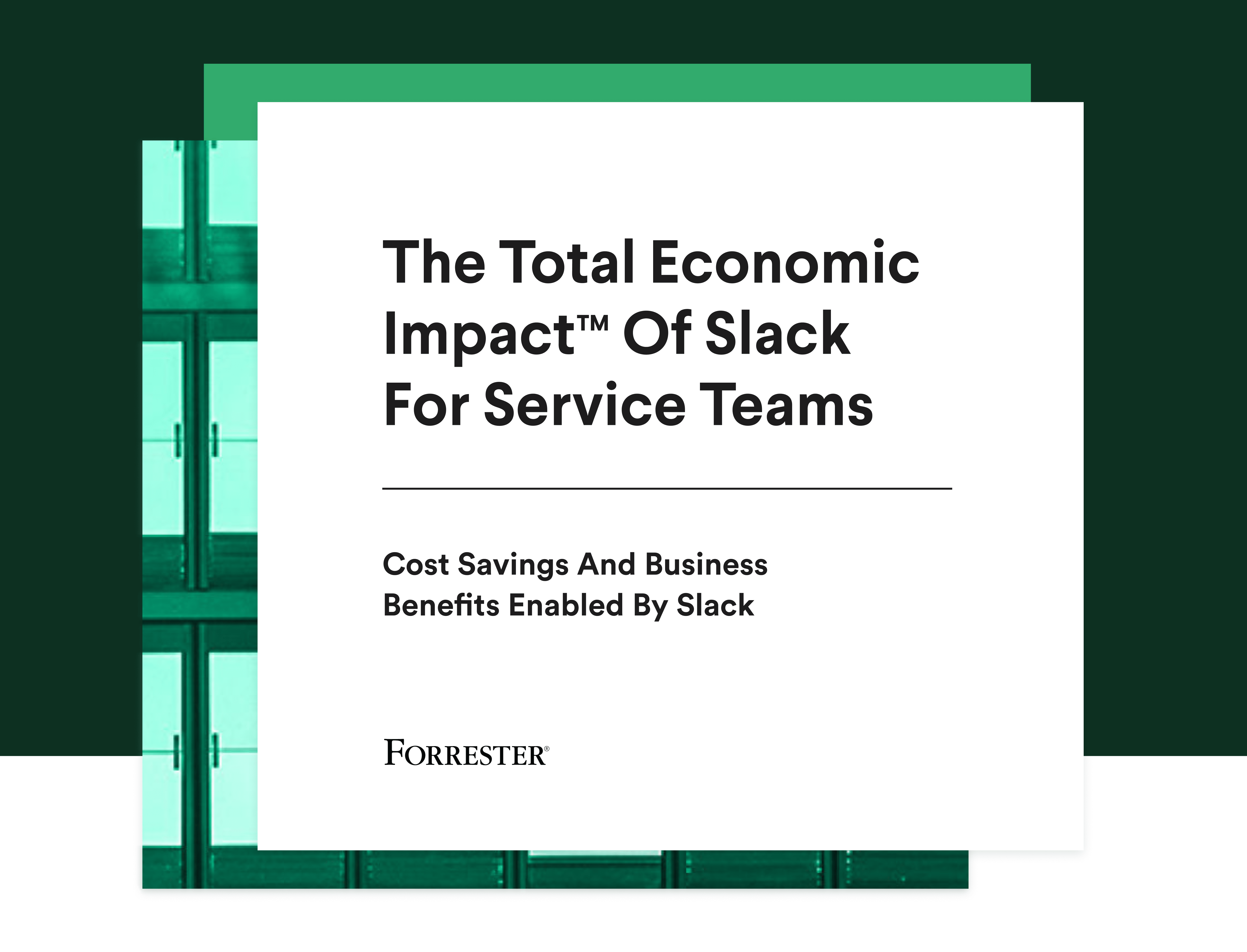 Cover of The Total Economic Impact of Slack For Service Teams study
