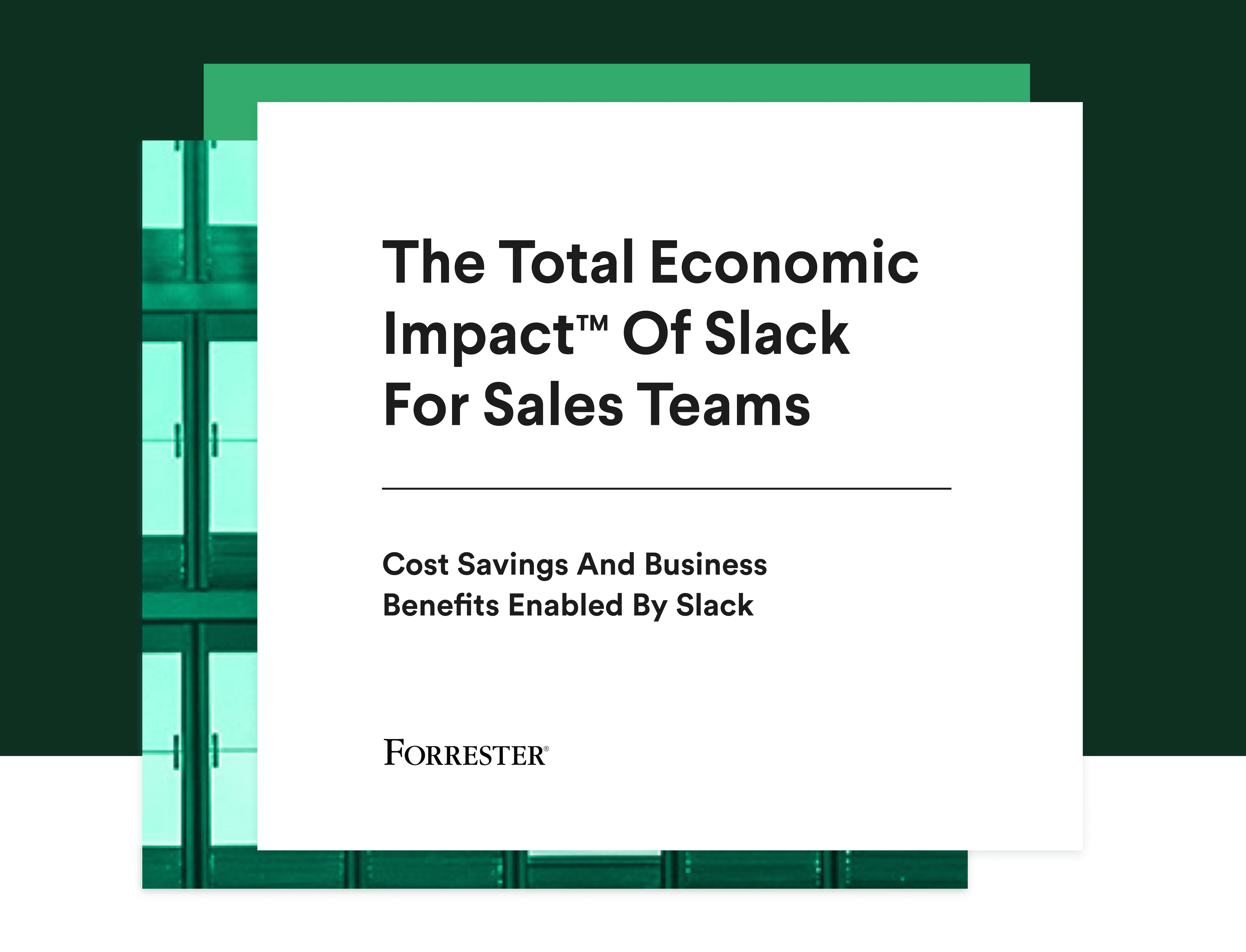 Cover of The Total Economic Impact Of Slack For Sales Teams study